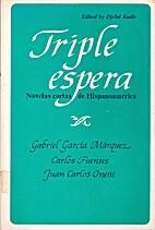 Triple Espera: Novelas Cortas De…