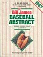 The Bill James Baseball Abstract 1983 by…