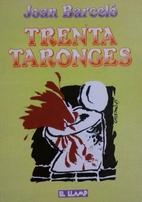 Trenta taronges by Joan Barceló i Cullerés