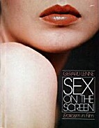 Sex on the Screen: Eroticism in Film by…