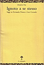 Ignoto a se stesso: saggi su Fernando Pessoa…