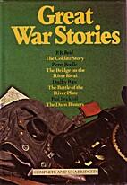 Great War Stories by P. R. Reid