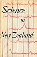Science in New Zealand. by F. R. (Editor)…