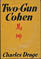 Two-Gun Cohen by Charles Drage