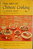 The art of Chinese cooking by Mimie Ouei