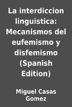 La interdiccion linguistica: Mecanismos del…