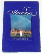 Marriage by Spencer W. Kimball