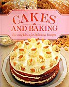 Cakes and Baking : Exciting Ideas for…