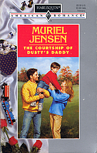 The Courtship of Dusty's Daddy by Jensen
