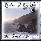 Return to Big Sur by Michael Benghiat