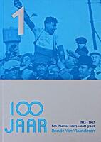 100 jaar Ronde van Vlaanderen 1 1913-1947 :…