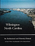 Wilmington, North Carolina: An Architectural…