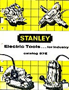 Stanley - Electric Tools For Industry…