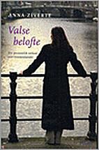 Valse belofte by Anna Ziverte
