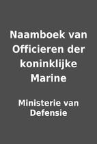 Naamboek van Officieren der koninklijke…