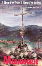 Medjugorje: A Time for Truth and a Time for…