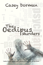 The Oedipus Murders by Casey Dorman