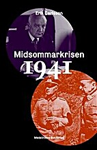 Midsommarkrisen 1941 by Erik Carlsson