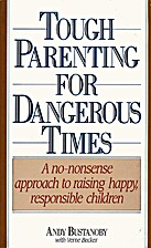Tough Parenting for Dangerous Times by…