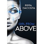 Girl From Above: Betrayal by Pippa DaCosta
