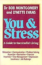 You and stress : a guide to successful…