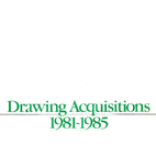 Drawing acquisitions, 1981-1985 by Whitney…