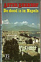 De dood is in Napels by Aster Berkhof