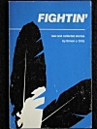 Fightin': New and Collected Stories by Simon…