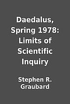 Daedalus, Spring 1978: Limits of Scientific…