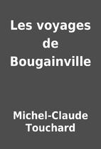 Les voyages de Bougainville by Michel-Claude…