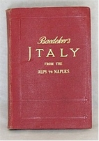 Baedeker's Italy from the Alps to Naples :…