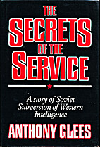 The secrets of the service : a story of…