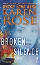Broken Silence: (InterMix) by Karen Rose