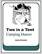 Two in a Tent: Camping Humor by Lenny…