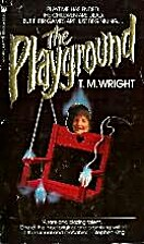 Playground by T. M. Wright