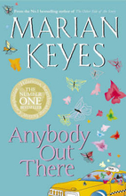 Anybody Out There? by Marian Keyes