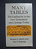 Many Tables: The Eucharist in the New…