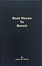 Boat House to Bench by Gene W. Glenn