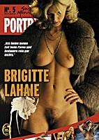 Porträt Nr. 5: Brigitte Lahaie by Laurenz…