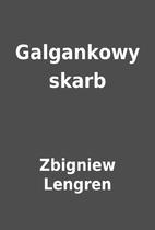 Galgankowy skarb by Zbigniew Lengren