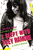 I slept with Joey Ramone : a family memoir…
