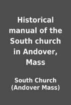 Historical manual of the South church in…