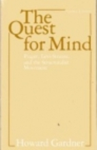 The Quest for Mind by Howard Gardner