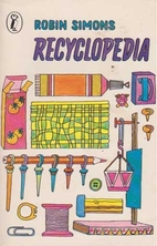 Recyclopedia: Games, Science Equipment, and…
