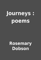Journeys : poems by Rosemary Dobson