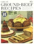 Great Ground-Beef Recipes by Family Circle…