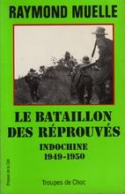 Le bataillon des réprouvés Indochine…