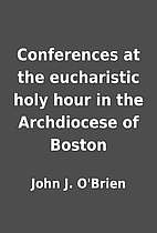 Conferences at the eucharistic holy hour in…