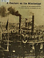 A century on the Mississippi : a history of…