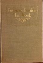 Putnam's garden handbook, by Mae Savell…